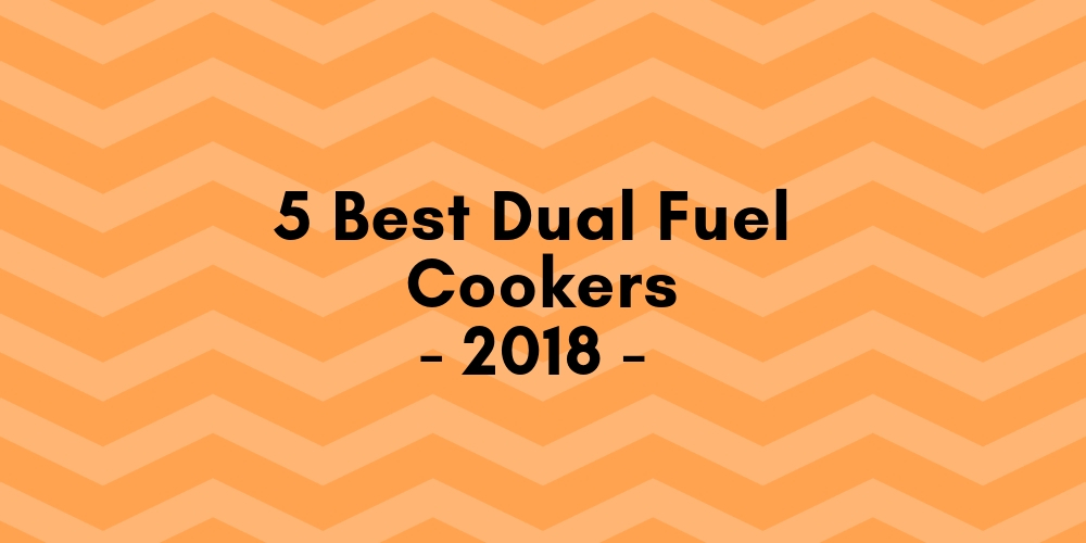 Best Dual Fuel Cookers