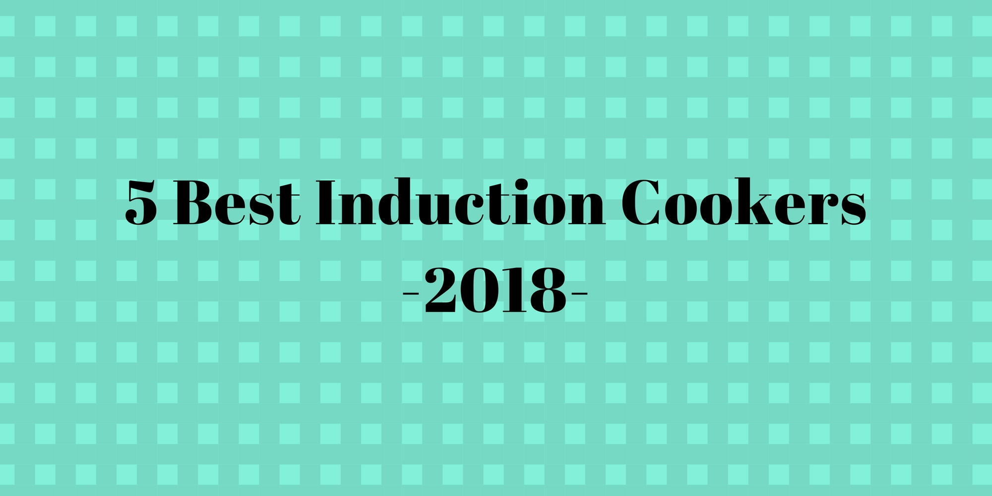 Best Induction Cookers Cooker Base