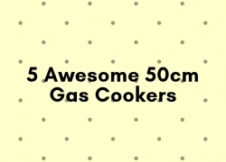 5 Awesome 50cm Gas Cookers