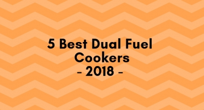5 Best Dual Fuel Cookers 2019