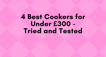 4 Best Cookers for Under £300 – Tried and Tested