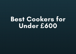 Best Cookers for Under £600