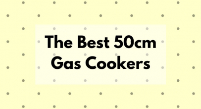 The 5 Best 50cm Gas Cookers