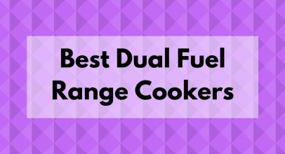 Best Dual Fuel Range Cookers